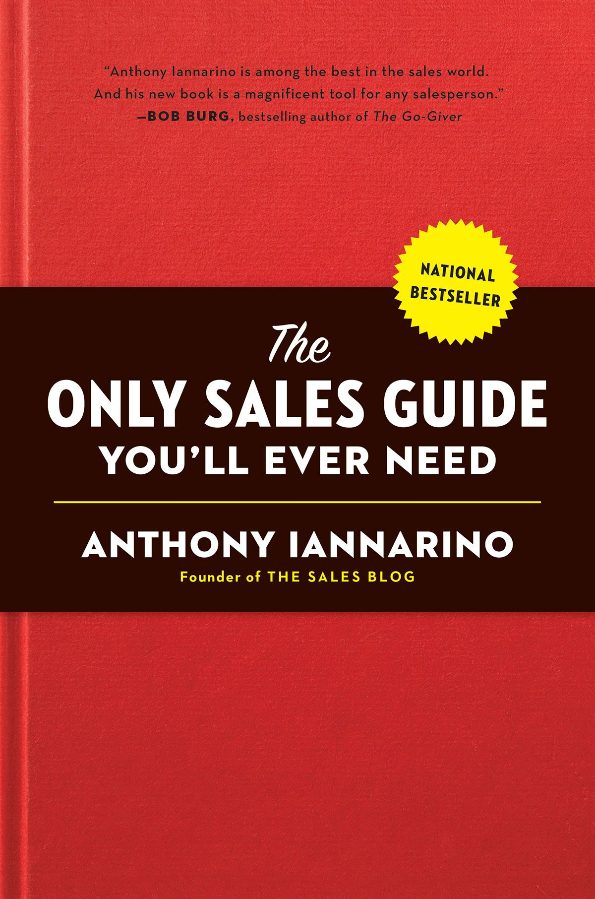 The Only Sales Guide You'll Ever Need book cover